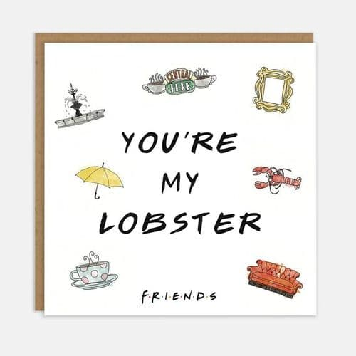 Friends TV Show - You're My Lobster Card