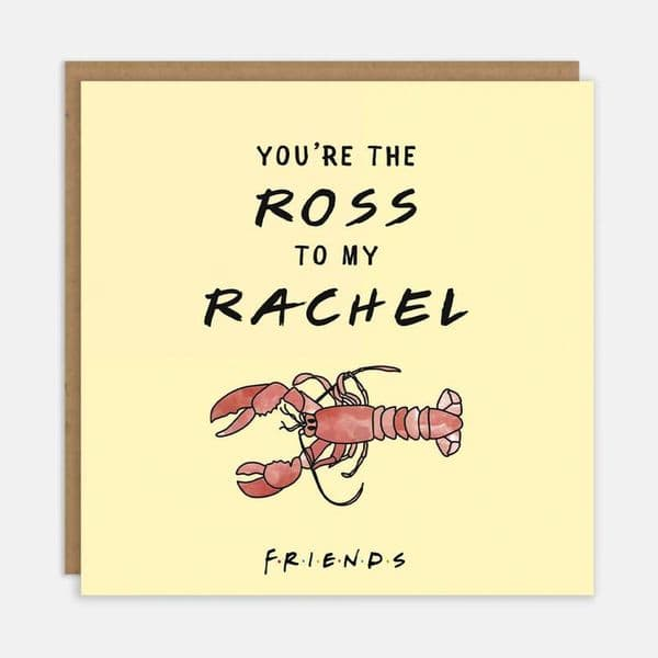 Friends TV Show | You're The Ross To My Rachel Card | UK Delivery