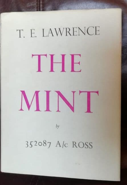 The Mint by T E Lawence