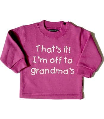 "Pink sweatshirt "" That`s it I`m off to Grandma`s """