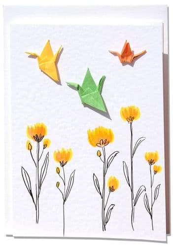 Handmade Greetings Card  Origami Cranes above yellow Flowers on a summers day